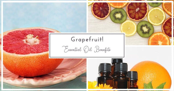 Grapefruit Essential Oil Benefits