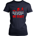 Load image into Gallery viewer, Spartan Mart:T-shirt,We Are Judged By What We Finish, Not By What We Start (Dark) Women's Apparel