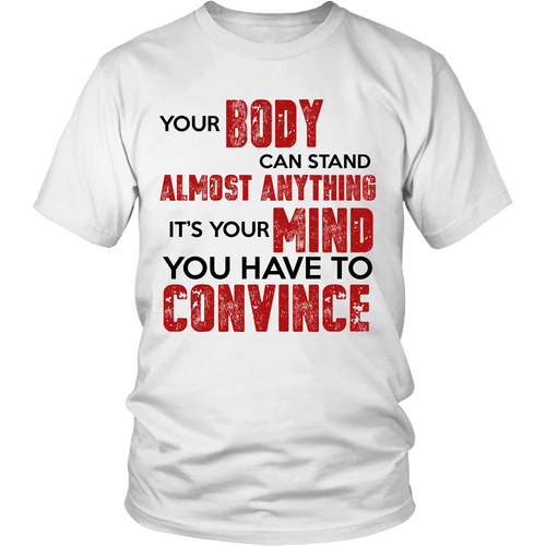 Spartan Mart:T-shirt,Your Body Can Stand Almost Anything (Light) Mixed Apparel