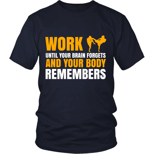 Spartan Mart:T-shirt,Work Until Your Brain Forgets And Your Body Remembers (Dark) Men's Apparel