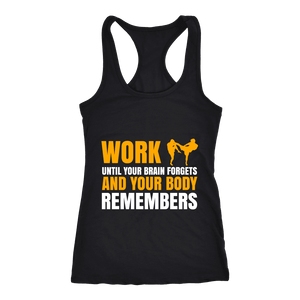 Spartan Mart:T-shirt,Work Until Your Brain Forgets And Your Body Remembers (Dark) Women's Apparel
