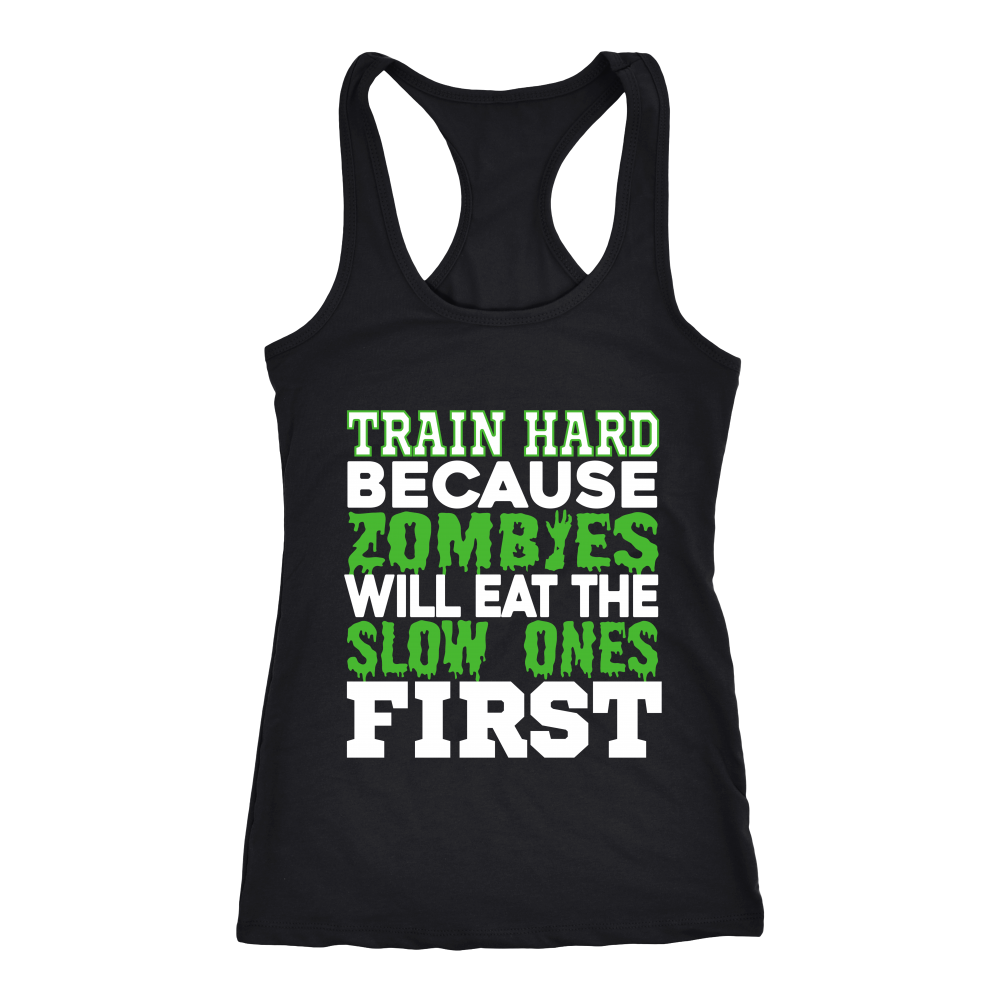 Spartan Mart:T-shirt,Train Hard Because Zombies Will Eat The Slow Ones First Women's Apparel
