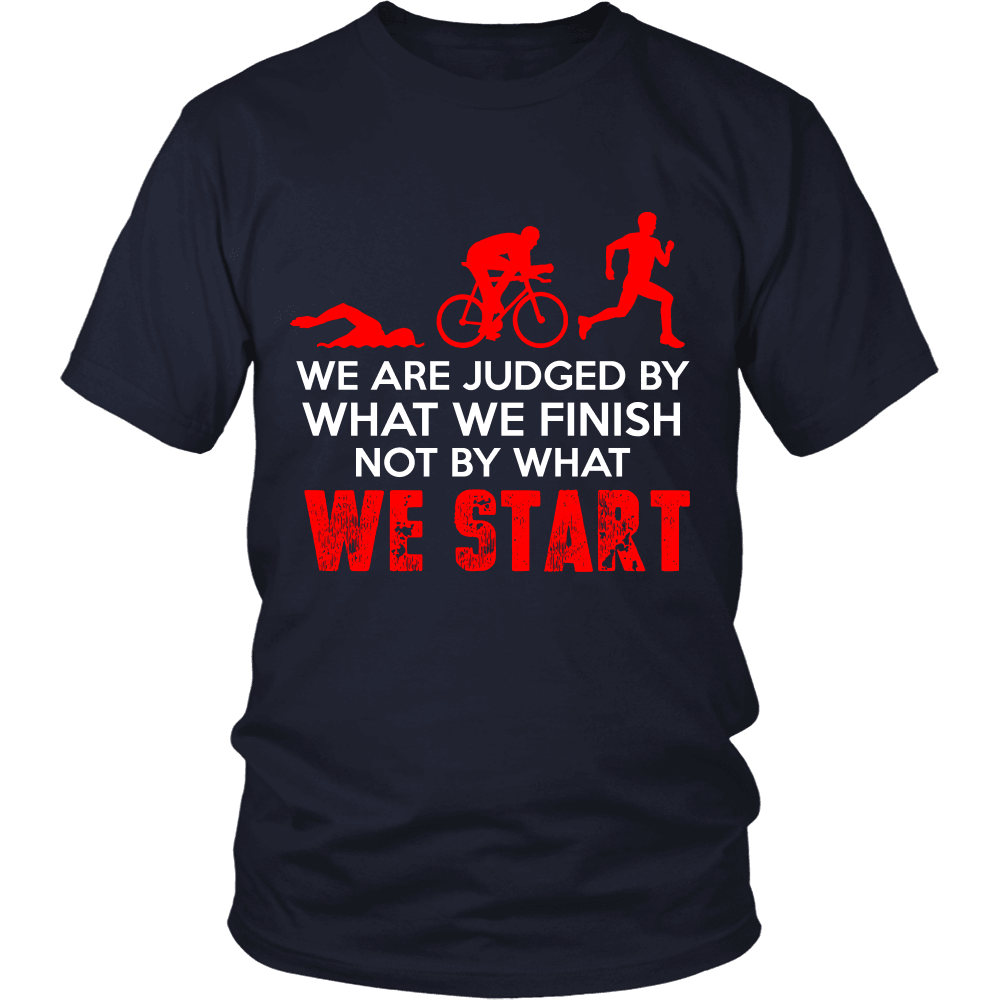 Spartan Mart:T-shirt,We Are Judged By What We Finish, Not By What We Start (Dark) Men's Apparel