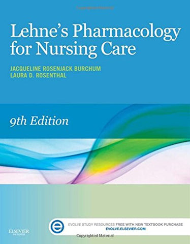 Lehne's Pharmacology for Nursing Care, 9e