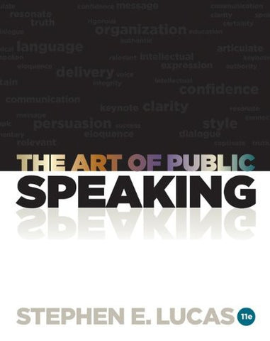 The Art of Public Speaking, 11th Edition