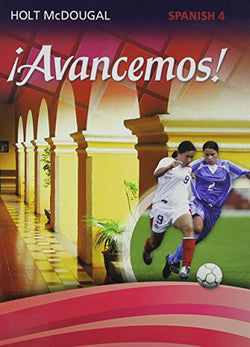 Â¡Avancemos! Level 4, Student Edition (Spanish Edition)