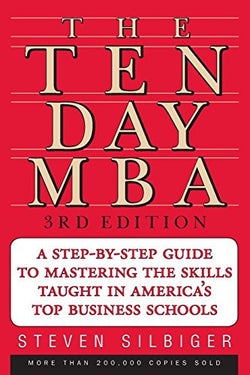 The Ten-Day MBA 3rd Ed.