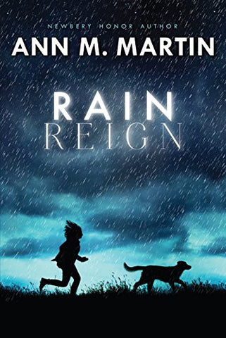 Rain Reign (Ala Notable Children's Books. Middle Readers)