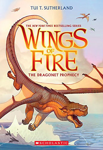 Wings of Fire Book One: The Dragonet Prophecy