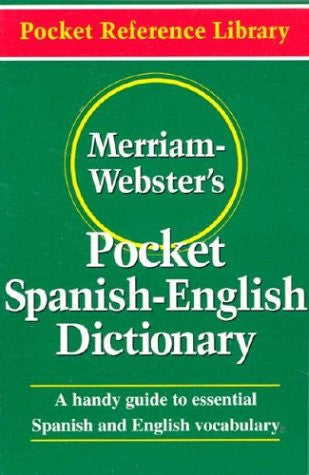 Merriam-Webster's Pocket Spanish-English Dictionary (Flexible paperback) (Pocket Reference Library)