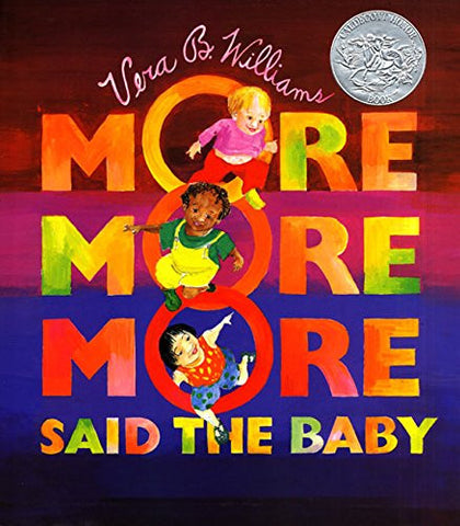 More More More, Said the Baby Board Book (Caldecott Collection)