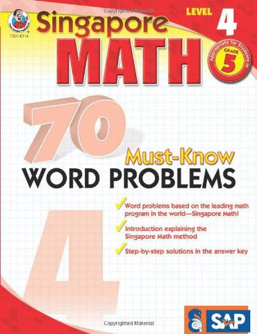 70 Must-Know Word Problems, Grade 5 (Singapore Math)