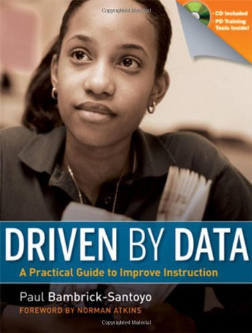 Driven by Data: A Practical Guide to Improve Instruction