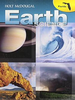 Holt McDougal Earth Science Florida: Student Edition Grades 9-12 2012