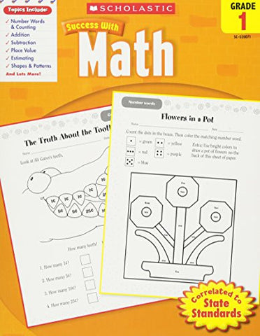 Scholastic Success with Math, Grade 1 (Scholastic Success with Workbooks: Math)