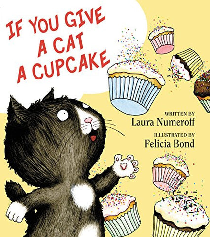 If You Give a Cat a Cupcake (If You Give... Books)
