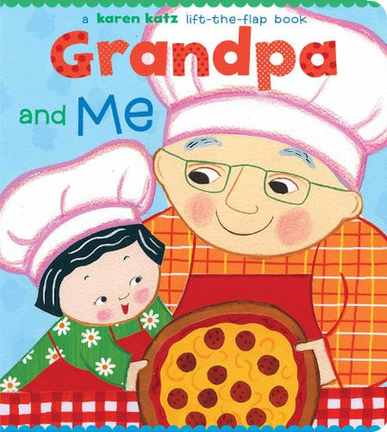 Grandpa and Me (Karen Katz Lift-the-Flap Books)