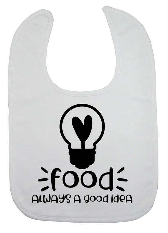 Custom Bib - Always A Good Idea (you choose design colour)