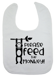 Custom Bib - Feed The Monkey (you choose design colour)