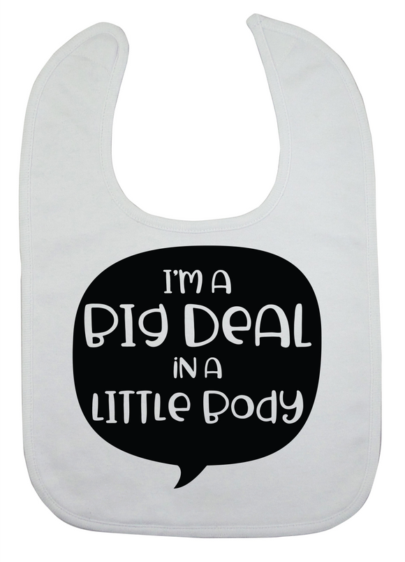 Custom Bib - I'm A Big Deal (you choose design colour)
