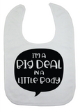 Custom Bib - I'm A Big Deal (you choose design colour)-Bandana Bibs-[Calgary]-[Alberta]-[Canada]-[Affordable Children's Clothing]-Stinky Bunny