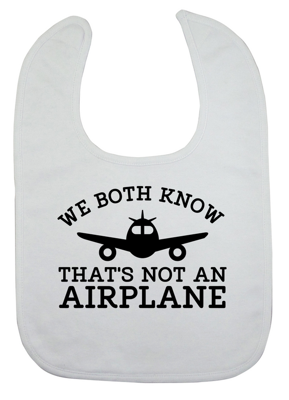 Custom Bib - That's Not an Airplane (you choose design colour)-Bandana Bibs-[Calgary]-[Alberta]-[Canada]-[Affordable Children's Clothing]-Stinky Bunny