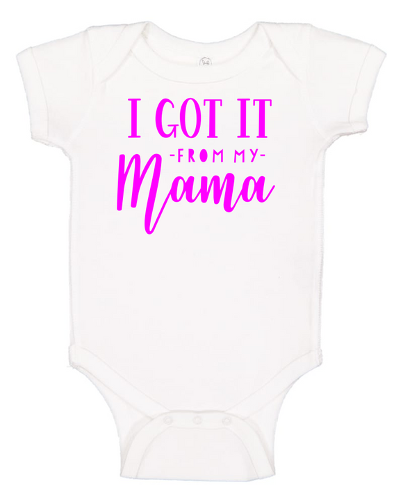 Custom Onesie - I Got It From My Mama (you choose design colour)-Onesies-[Calgary]-[Alberta]-[Canada]-[Affordable Children's Clothing]-Stinky Bunny