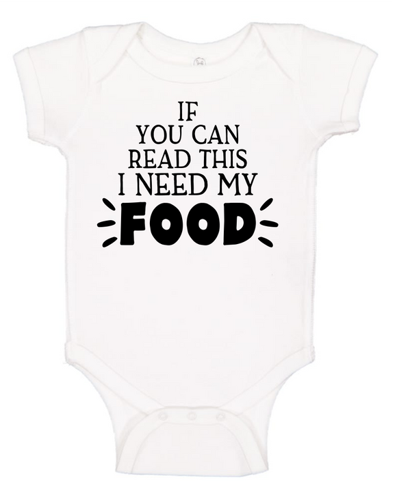 Custom Onesie - I Need My Food (you choose design colour)-Onesies-[Calgary]-[Alberta]-[Canada]-[Affordable Children's Clothing]-Stinky Bunny