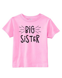 Custom Toddler Shirt - Big Sister (you choose design colour)-Shirts-[Calgary]-[Alberta]-[Canada]-[Affordable Children's Clothing]-Stinky Bunny