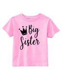 Custom Toddler Shirt - Big Sister - Crown (you choose design colour)-Shirts-[Calgary]-[Alberta]-[Canada]-[Affordable Children's Clothing]-Stinky Bunny