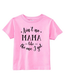 Custom Toddler Shirt - Ain't No Mama - Pink (you choose design colour)-Shirts-[Calgary]-[Alberta]-[Canada]-[Affordable Children's Clothing]-Stinky Bunny