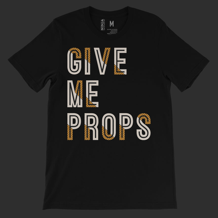 stageninjas - Give Me Props Shirt