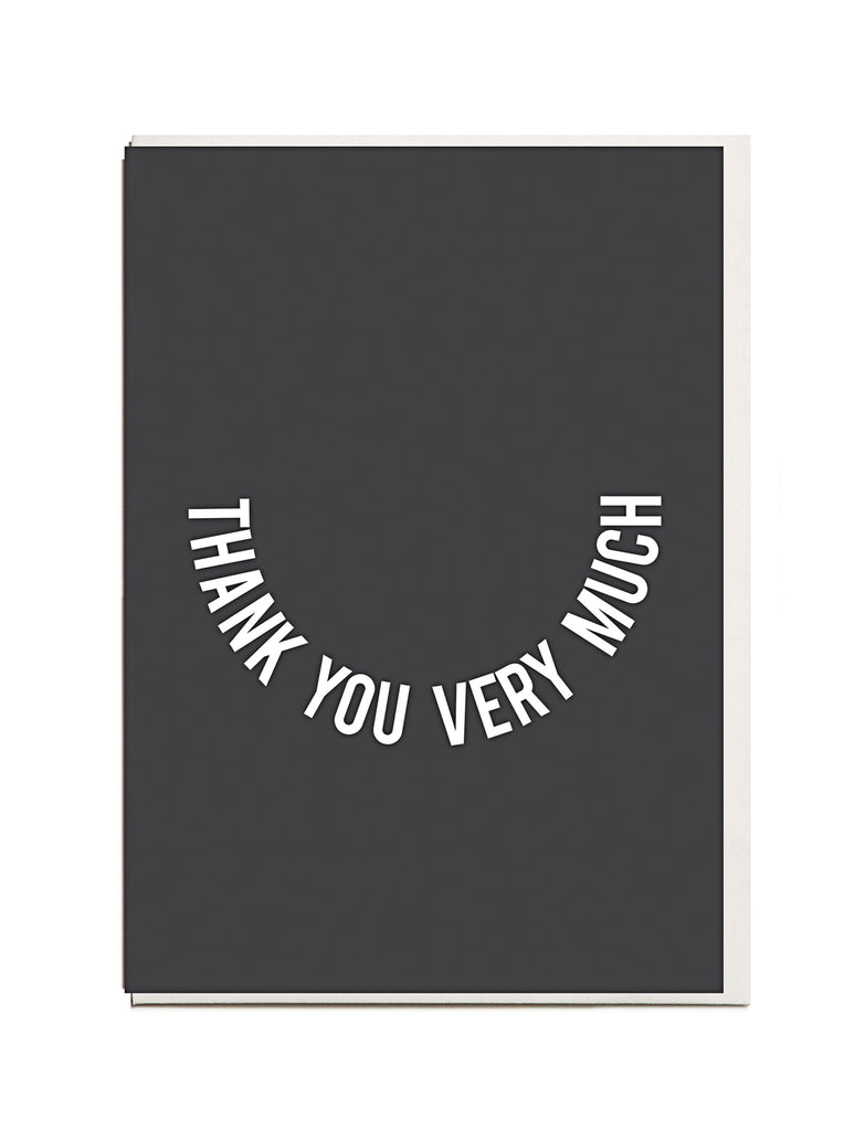 Thank You Very Much A6 Greeting Card