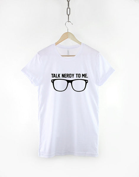 Talk Nerdy To Me Women's t-shirt -