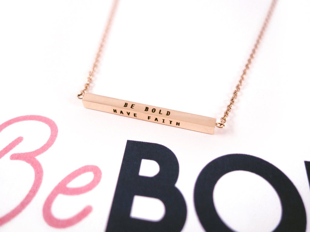 Be Bold Have Faith Customised Bar Pendant Necklace in Rose Gold