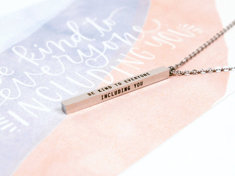 Be Kind To Everyone, Including You | Vertical Bar Necklace