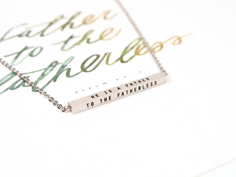 He is a Father to the Fatherless | Bar Necklace