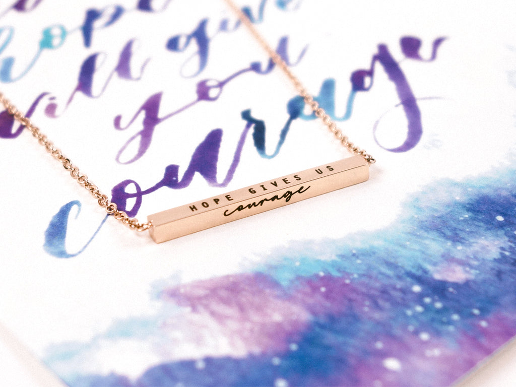 Hope Gives Us Courage | Bar Necklace