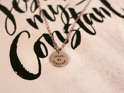Jesus, My Constant | Round Necklace
