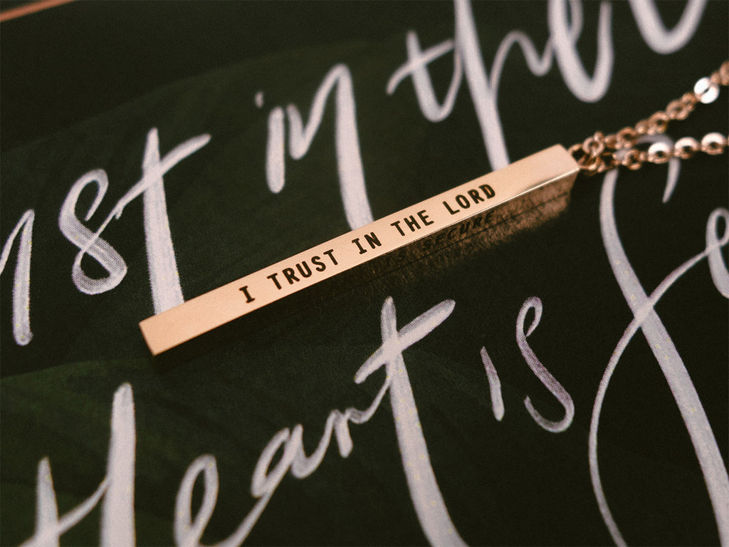 I Trust In The Lord, My Heart Is Secure, I Will Have No Fear | Vertical Bar Necklace