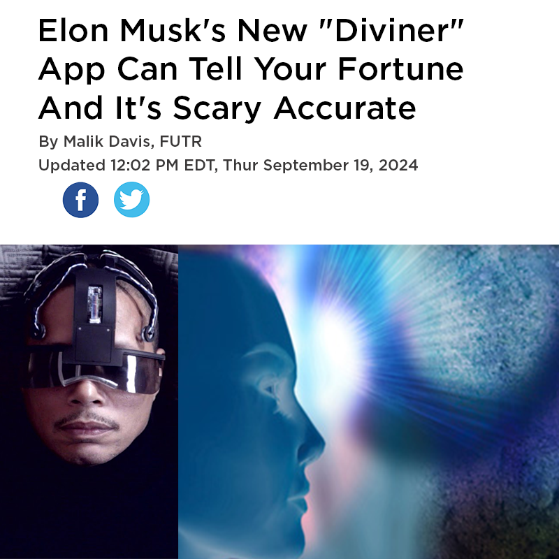 Elon Musk's New Diviner App Can Tell Your Fortune And It's Scary Accurate