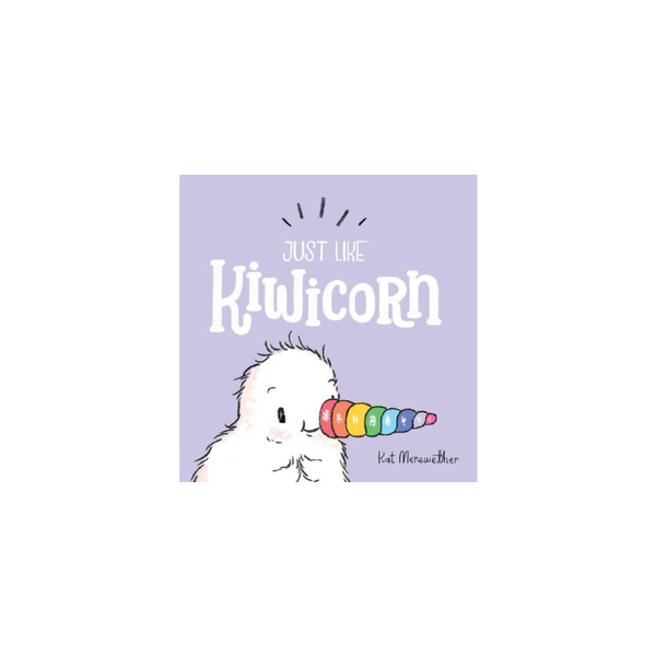 Just Like Kiwicorn (mini board book)