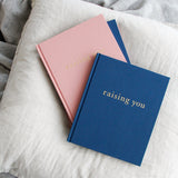 Raising You - Letters to my Baby - Pink