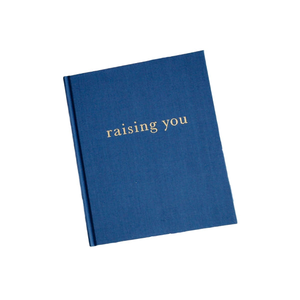 Raising You - Letters to my Baby - Blue