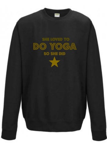 Boyfriend Fit 'SHE LOVED TO DO YOGA SO SHE DID' With Star Sweatshirt