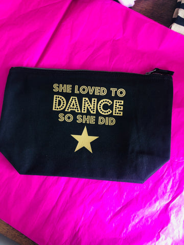 She loved to DANCE accessories pouch/make up bag