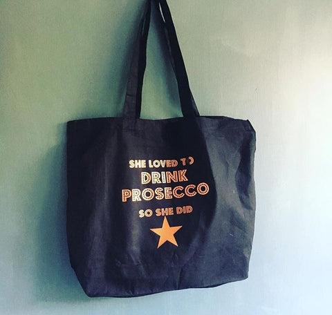 She loved to DRINK PROSECCO tote bag