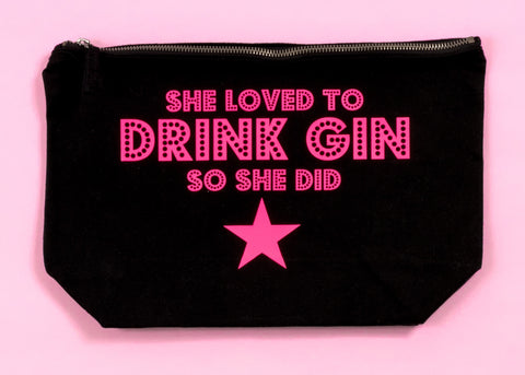 She loved to DRINK GIN accessories pouch/make up bag