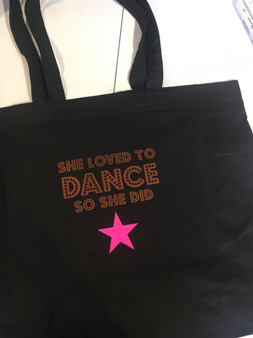 ' She loved to DANCE ' tote bag