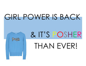 GIRL POWER MEETS POSH